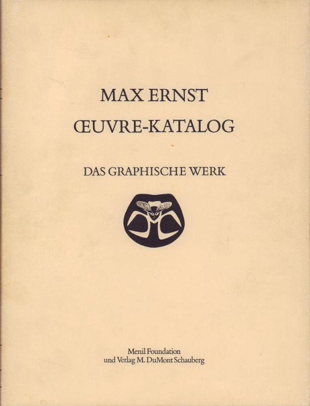Ernst, Max. Max Ernst. Das graphische Werk. Bearbeitet von Helmut R. Leppien unter Mitarbeit von Winfried Konnerts, Hans Bollinger und Inge Bodesohn.
