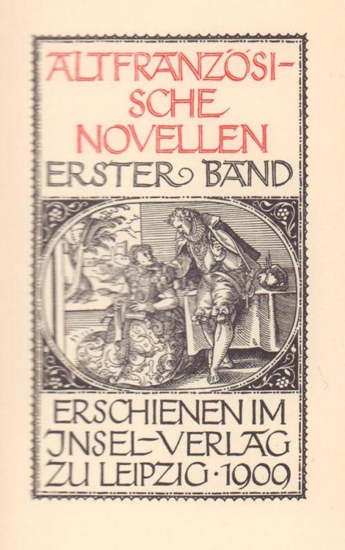 Altfranzösische Novellen. 2 Bde. (= komplett). (Ausgewählt von Paul Ernst u. übertragen von Paul Hansmann).