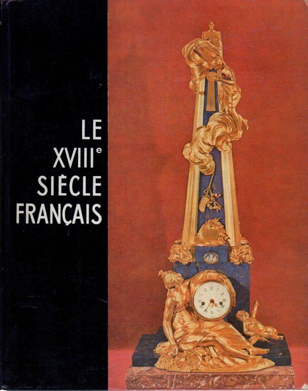 Le dix-huitième siècle francais.