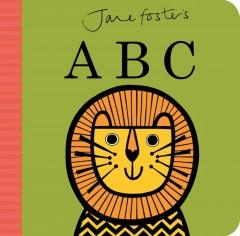 Foster, Jane. Jane Foster's ABC.