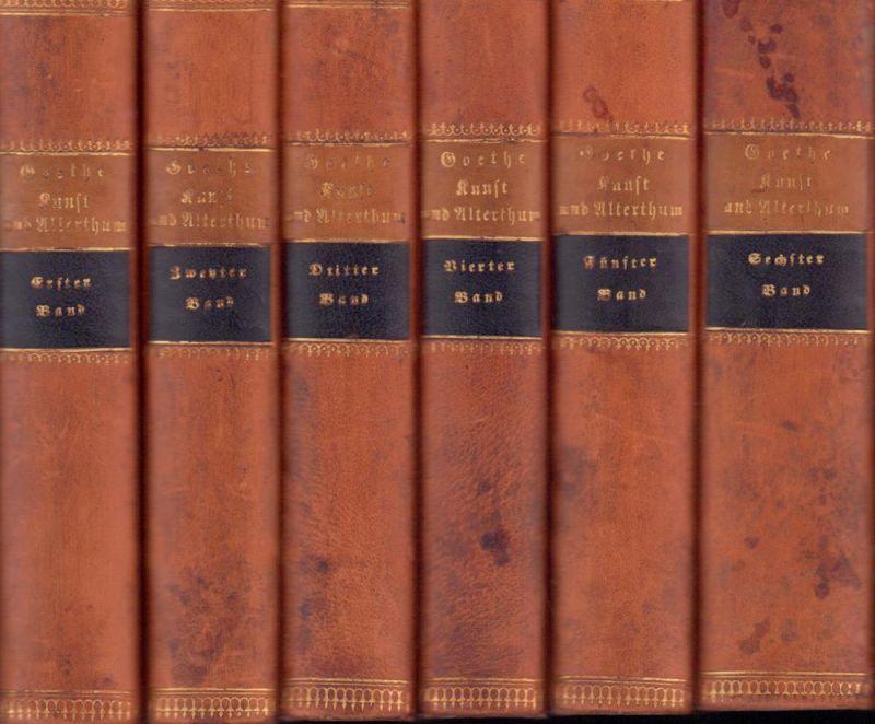 Goethe, [Johann Wolfgang von]. Ueber Kunst und Alterthum. 6 Bde. (= komplett).