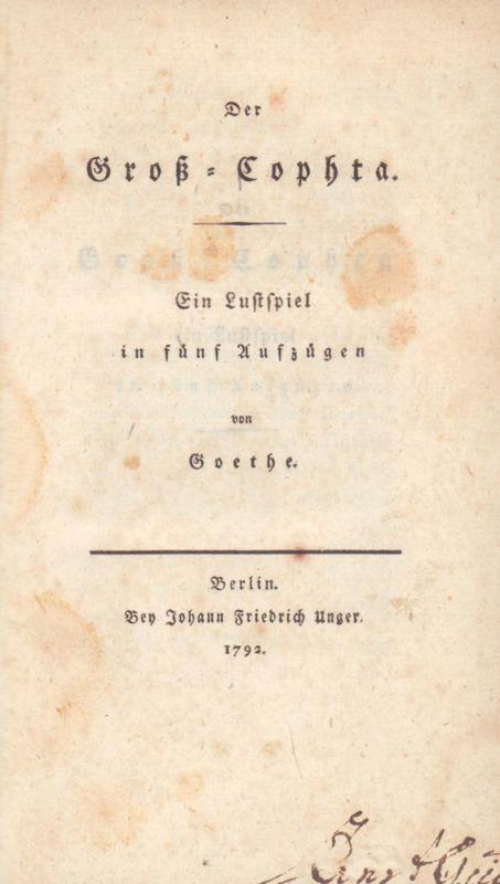 Goethe, Johann Wolfgang von. -. Der Groß-Cophta. Ein Lustspiel in fünf Aufzügen von Goethe.