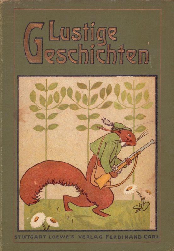 Gosen, Johanna von. Lustige Geschichten für die Jugend von Johanna v. Gosen. Mit 25 Vollbildern nach Originalzeichnungen von Carl Fahringer. Volksausgabe.