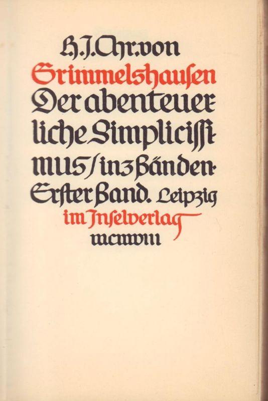 Grimmelshausen, H. J. Chr.. Der abenteuerliche Simplicissimus in 3 Bänden. (Eingeleitet von Reinhard Buchwald). 3 Bde. (= komplett).