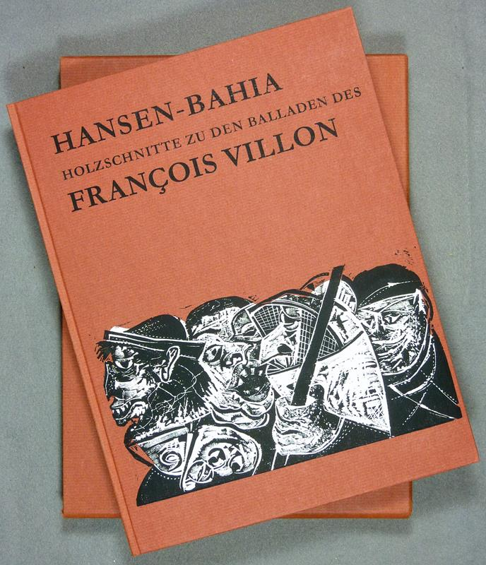 Holzschnitte zu den Balladen des François Villon. (Deutsche Übertragung von Walther Küchler. Vorwort von Friedrich Rasche).