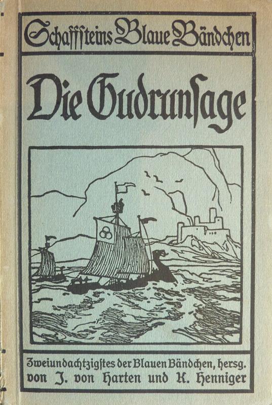 Die Gudrunsage. Dem mittelalterlichen Heldengedicht nacherzählt von K. Henniger. Mit Federzeichnungen von Otto Ubbelohde. Hrsg. von J. [Johann] von Harten u. K. Henniger.