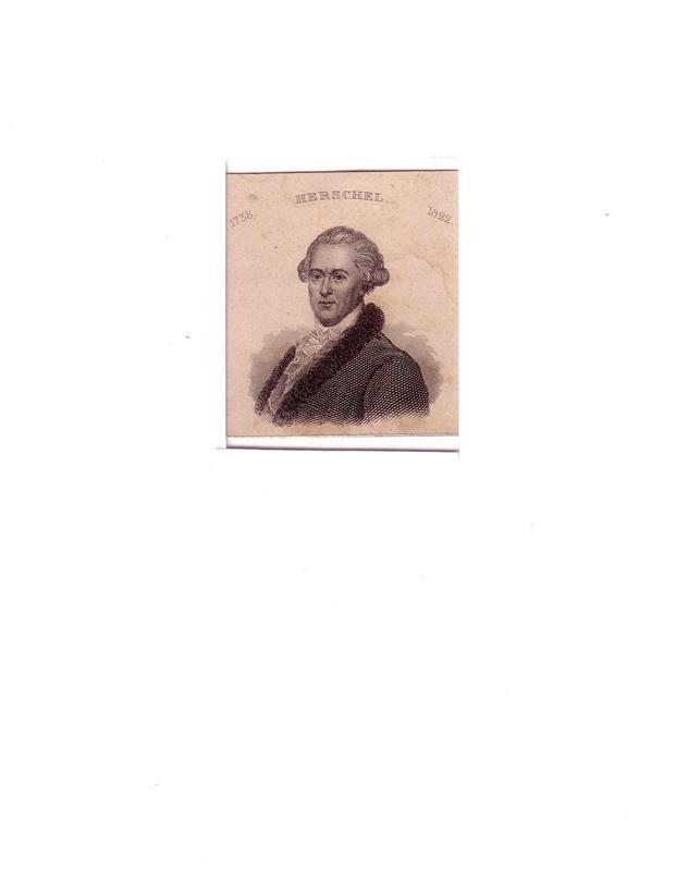 Herschel, Friedrich Wilhelm. -. PORTRAIT Friedrich Wilhelm Herschel. (1738 Hannover - 1822 Slough, Musiker u. Astronom). Schulterstück im Dreiviertelprofil. Stahlstich.