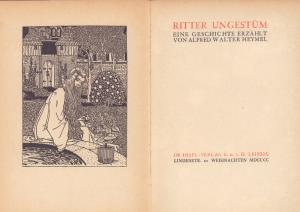 Ritter Ungestüm. Eine Geschichte erzählt von Alfred Walter Heymel.