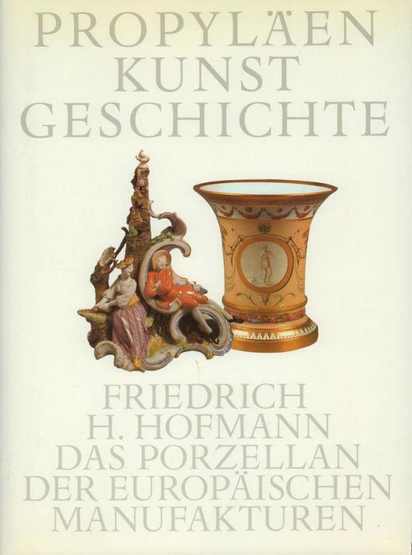 Das Porzellan der europäischen Manufakturen. Mit Beiträgen von Winfried Baer, Ellen Kemp u. Barbara Mundt. (Red. von Hans-Georg Puchert, Antonie Meiners, Karen Polzer u. Andreas Simonides).