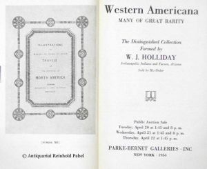 Parke-Bernet Galleries: Western Americana, many of great rarity. The distinguished collection formed by W. J. Holliday. (Auktionskatalog).