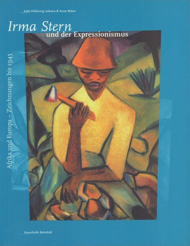Irma Stern und der Expressionismus. Afrika und Europa. Bilder und Zeichnungen bis 1945. Kunsthalle Bielefeld, 5. Dezember 1996 bis 9. Februar 1997. (Mit einem Vorwort von Thomas Kellein).
