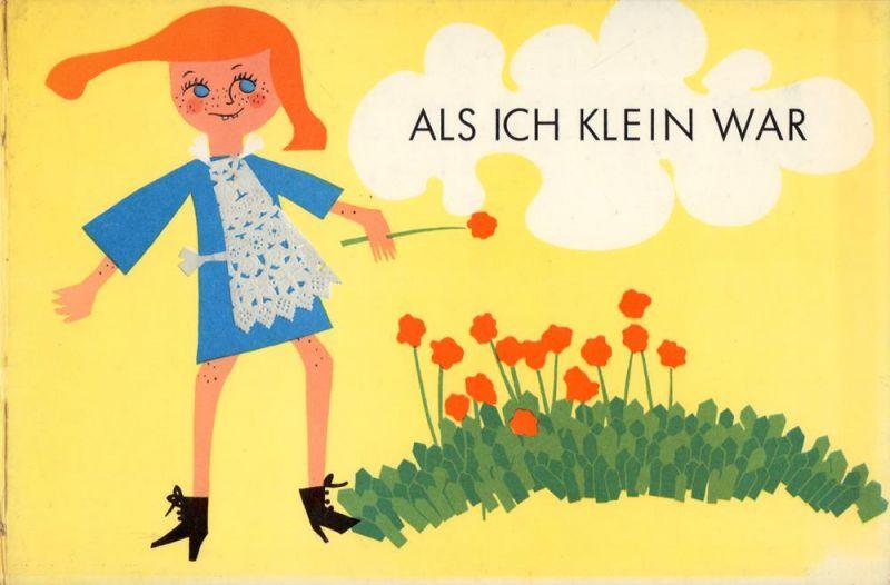 Karow, Jutta. Als ich klein war. Text und Bilder: Jutta Karow.