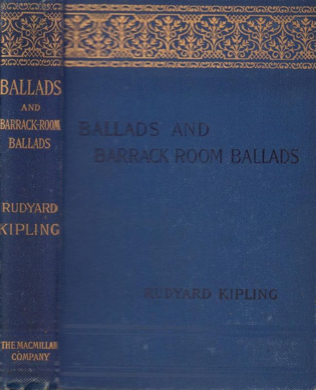 Kipling, Rudyard. Ballads and Barrack-Room Ballads. New edition, with additional poems.