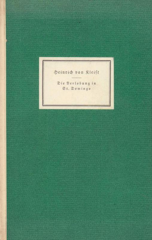 Kleist, Heinrich von. Die Verlobung von St. Domingo. Mit vier handgedruckten Originalsteinzeichnungen von Alfred Kubin.