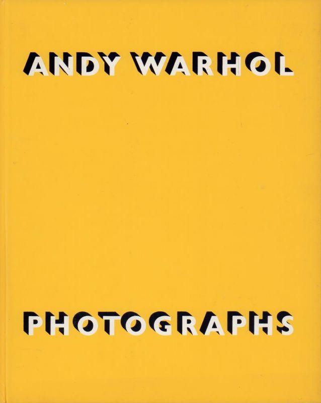 Koch, Stephen. Andy Warhol, photographs.