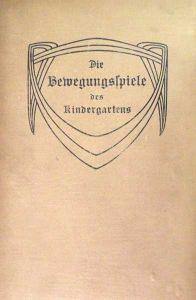 Die Bewegungsspiele des Kindergartens. Nebst einem Anhange von Ball-, Kugel- und Bauliedern.13., der 12. gleichlaut. Aufl. Hrsg. von Adalbert Weber.