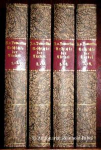 Geschichte der Türkei. Deutsch von Johannes Nordmann. 8 in 4 Bdn.