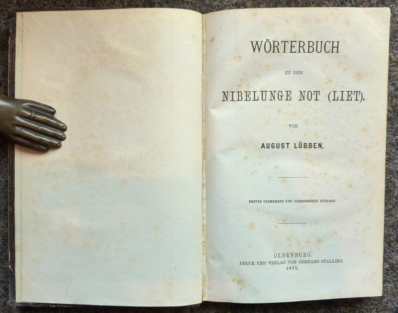 Wörterbuch zu der Nibelunge Not (Liet). 3. vermehrte u. verbess. Aufl.