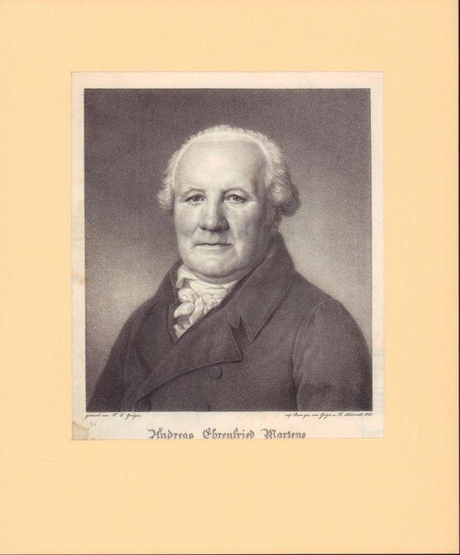 PORTRAIT Andreas Ehrenfried Martens. (1755-1828, seit 1823 Oberalter in Hamburg). Brustbild en face. Lithographie mit n. e. Gemälde des F. C. Gröger v. Gröger und H. Aldenrath.