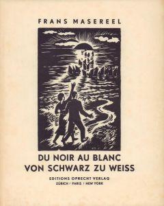 Du noir au blanc / Von Schwarz zu Weiss.