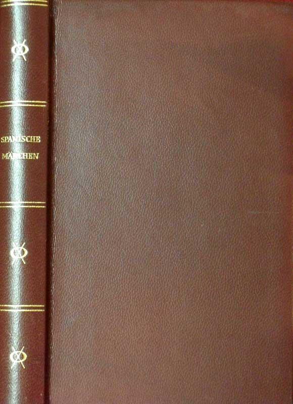 Meier, Harri / Karlinger, Felix (Hrsg.). Spanische Märchen. Übersetzt von den Hrsg. (6.-9. Tsd.).