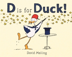 Melling, David. D is for Duck!.