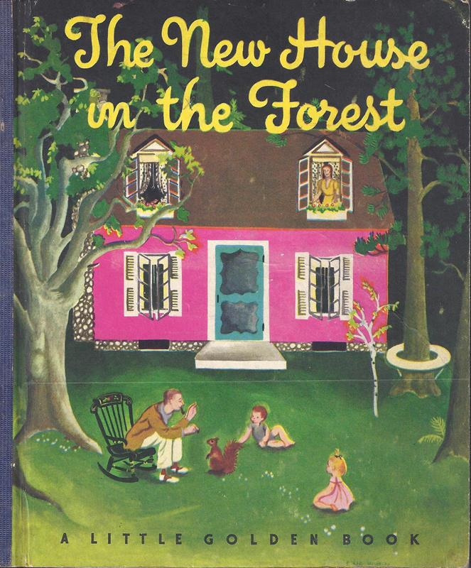 The new house in the forest. Pictures by Eloise Burns Wilkin. (Second printing [2. Ausg.]).