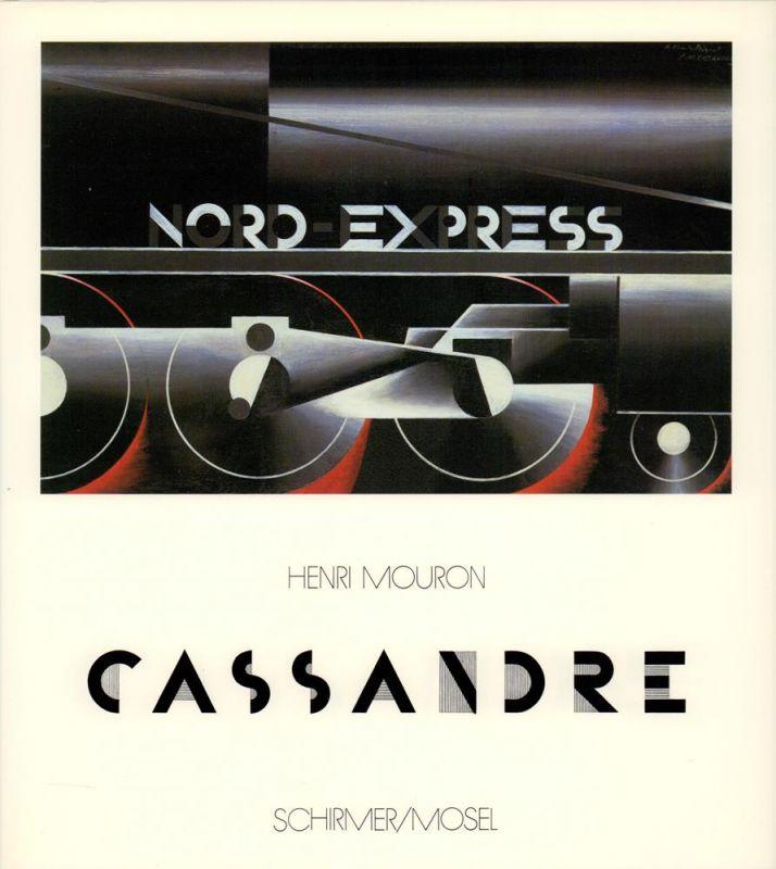 Cassandre. Plakatmaler, Typograph, Bühnenbildner. [Aus dem Französischen übertragen von Rudolf Kimmig].