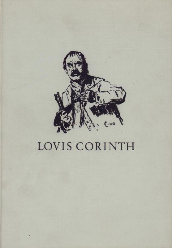 Müller, Heinrich (Hrsg.). Die späte Graphik von Lovis Corinth. (Mit einem Vorwort von Charlotte Berend-Corinth. Katalogbearbeitung von Max Dittrich).
