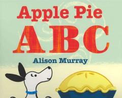 Murray, Alison. Apple Pie ABC.