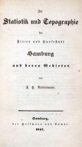 Zur Statistik und Topographie der Freien und Hansestadt Hamburg und deren Gebietes.