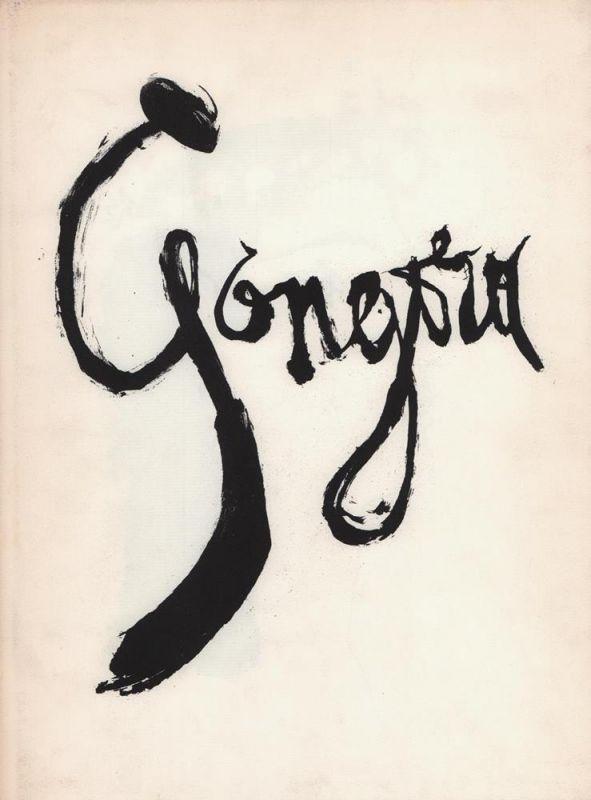 Picasso, Pablo. Gongora. 20 Sonette von Luis de Góngora y Argote. Übertragen von Fritz Vogelgsang. Vorwort von John Russell (ins Deutsche übersetzt von Eva Gärtner).