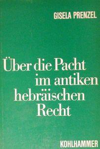 Über die Pacht im antiken hebräischen Recht. (Hrsg. von Karl Heinrich Rengstorf).