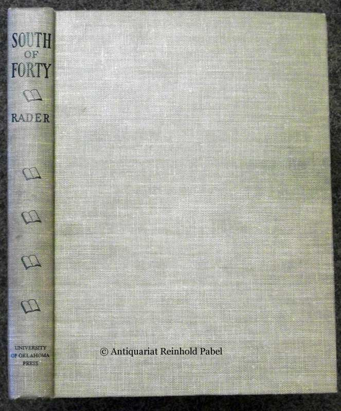 Rader, Jesse L.. South of forty. From the Mississippi to the Rio Grande. A bibliography.