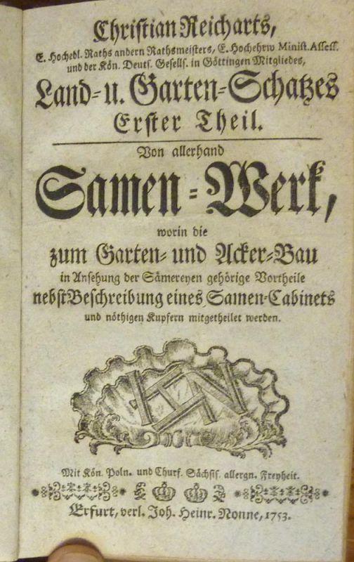 Reichardt, Christian. Christian Reichart's Land- und Garten-Schatz. THEILE 1-4 (von 6) in 1 Band.