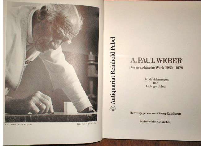 Reinhardt, Georg (Hrsg.). A. Paul Weber. Das graphische Werk 1930-1978. Handzeichnungen und Lithographien.