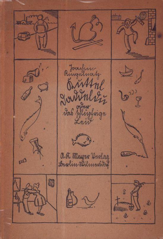 Ringelnatz, Joachim. Kuttel Daddeldu oder das schlüpfrige Leid. [Erste Auflage.].