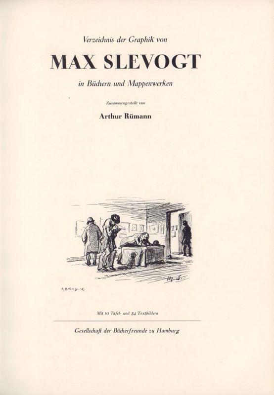 Rümann, Arthur. Verzeichnis der Graphik von Max Slevogt in Büchern und Mappenwerken. Zusammengestellt von Arthur Rümann.