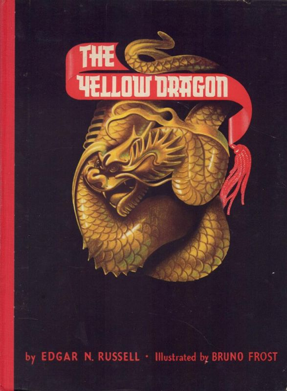 The yellow dragon. Illustrated by Bruno Frost.