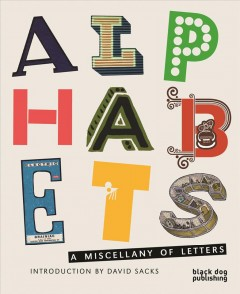 Alphabets. A Miscellany of Letters.