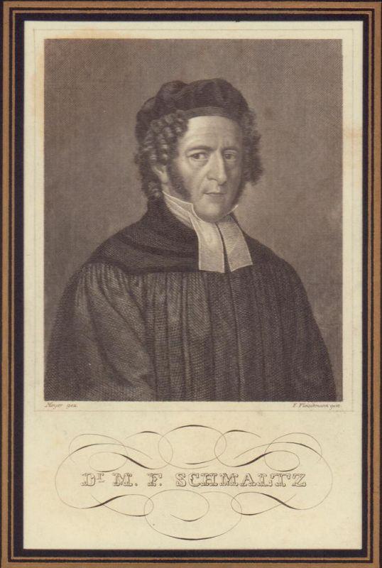 PORTRAIT Dr. M. F. Schmaltz. (1785 Stolpen - 1860 Hamburg, evangelischer Theologe). Brustbild im Dreiviertelprofil. Stahlstich von F. Fleischmann nach Meyer,. 0