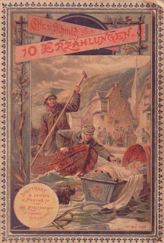 Schmid, Christof von. Zehn Erzählungen für Kinder.