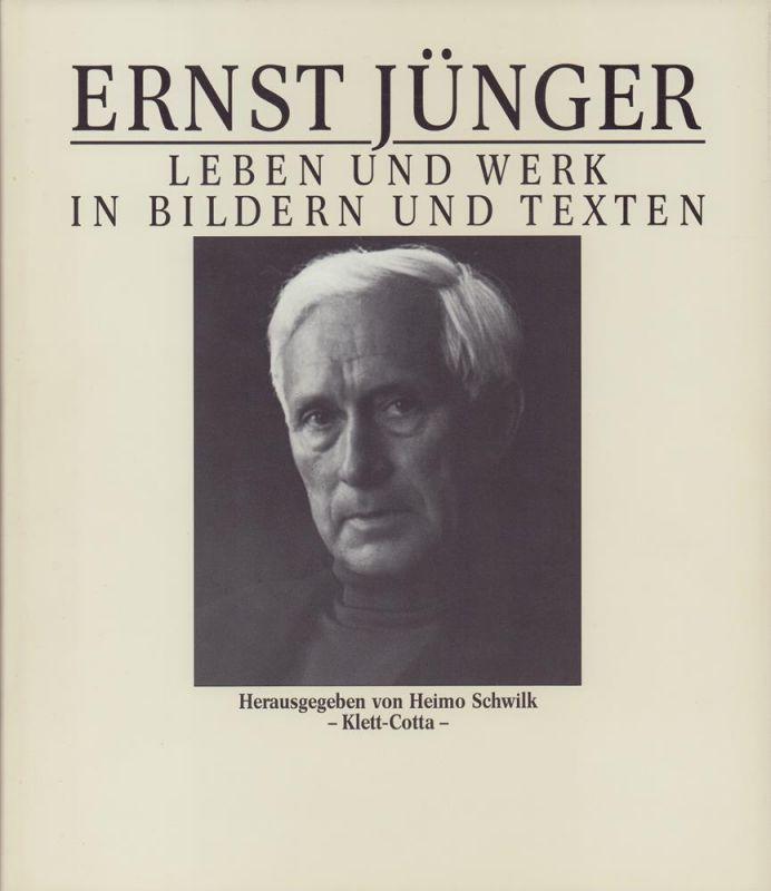 Schwilk, Heimo (Hrsg.). Ernst Jünger.