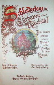 Schlendertage in Cuxhaven-Ritzebüttel. 1394-1894. 2. erweit. Aufl., mit einem Rückblick auf die Entwicklung des Amtes Ritzebüttel [von Dr. Kaemmerer]. Hrsg. von Carl Griese.
