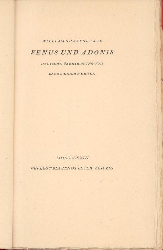 Shakespeare, William. Venus und Adonis. Deutsche Übertragung von Bruno Erich Werner.