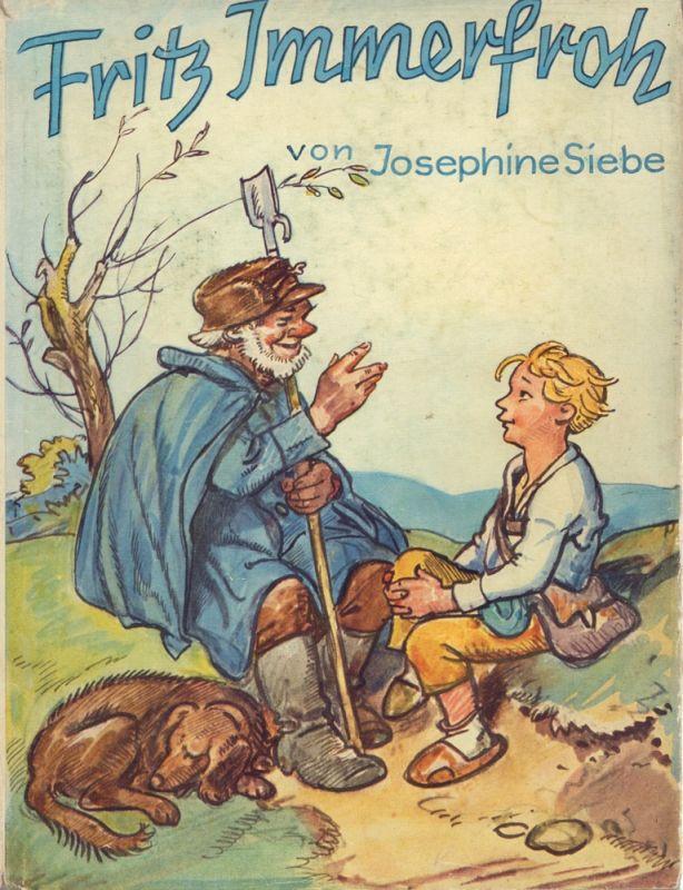 Fritz Immerfroh. Eine heitere Dorfkinder-Geschichte. Mit zwei farbigen Vollbildern u. 27 Bildern im Text von Hermann Stockmann. 10. Aufl.