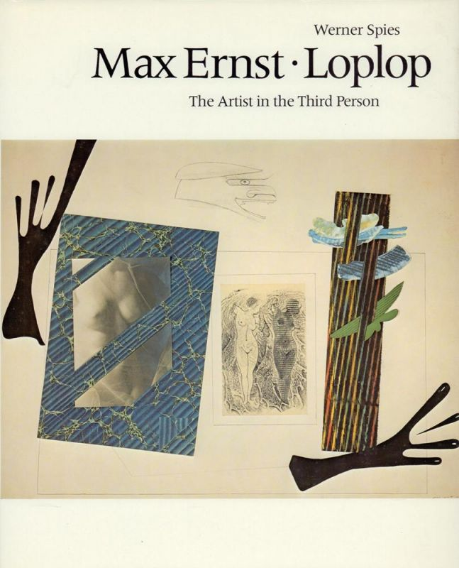 Max Ernst, Loplop. The artist in the third person.