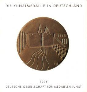 Die Kunstmedaille in Deutschland 1993-1995. Mit Nachträgen seit 1988.