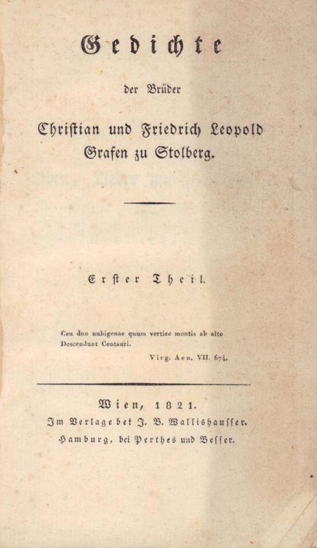 Stolberg, Christian und Friedrich Leopold Grafen zu. Gedichte der Brüder Christian und Friedrich Leopold Grafen zu Stolberg. 2 Bde.