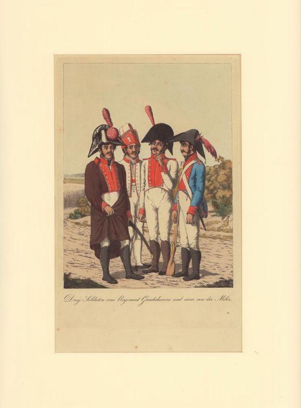 Drey Soldaten vom Regiment Guadalaxara und einer von der Miliz. Kolorierte Aquatinta-Radierung von Cornelius Suhr nach einer Zeichnung von Christopher Suhr. Mit Trockenstempel C. Suhr unterhalb der Darstellung.